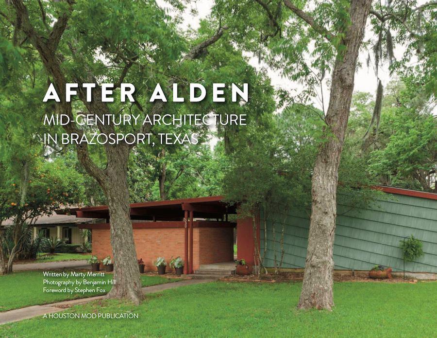"Book Talk & Signing: ""After Alden: Mid-Century Architecture in Brazosport, Texas"""